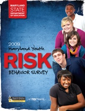 RISK 2009 Maryland Youth Behavior Survey
