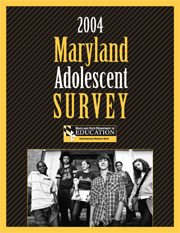 2004 Maryland Adolescent Survey